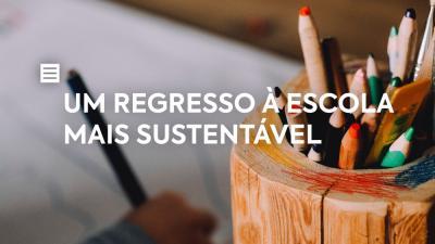 Um regresso à escola mais sustentável