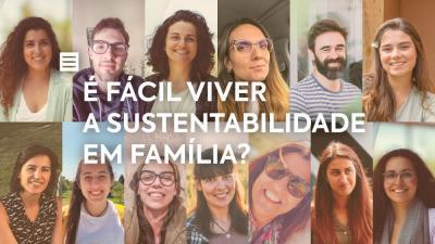 É fácil viver a sustentabilidade em família?