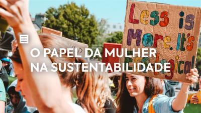O Papel da Mulher na Sustentabilidade