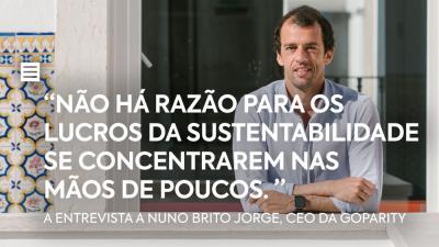 """""""Não há razão para os lucros da sustentabilidade se centrarem nas mãos de poucos"""""""
