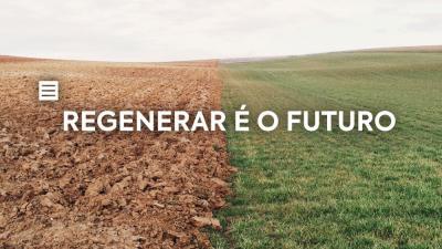 Regenerar é o Futuro