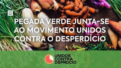 Pegada Verde Junta-se ao Movimento Unidos Contra o Desperdício