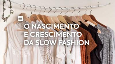 O Nascimento e Crescimento da Slow Fashion