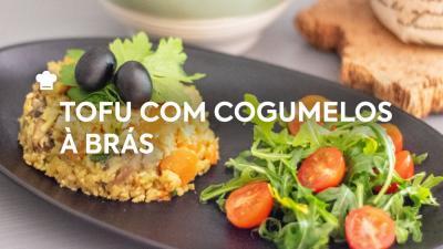 Tofu com Cogumelos à Brás